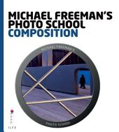 Michael Freeman's Photo School: Composition: Essential Aspects of Composition
