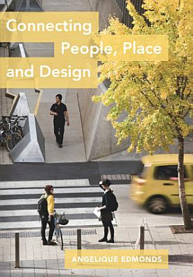 Connecting People  Place and Design PDF