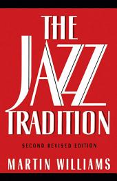 The Jazz Tradition: Edition 2