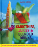 Smoothies, Juices and Blended Drinks