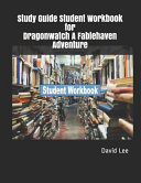 Study Guide Student Workbook for Dragonwatch a Fablehaven Adventure Book