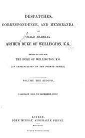 Despatches, Correspondence, and Memoranda of Field Marshal Arthur, Duke of Wellington, K. G.: 1823-1825