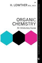 Organic Chemistry: An Introductory Course