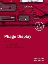 Phage Display: A Practical Approach