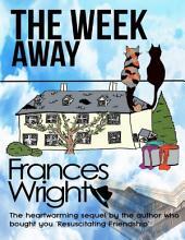 The Week Away