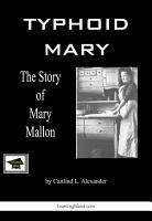 Typhoid Mary  The Story of Mary Mallon PDF