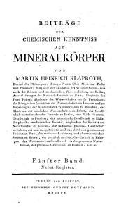Beiträge zur chemischen Kenntniss der Mineralkörper: Band 5