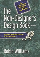 The Non-Designer's Design Book: Non-Designers Design Bk_p3, Edition 3