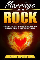 Marriage Help   Marriage On The Rock