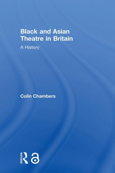 Black and Asian Theatre In Britain PDF