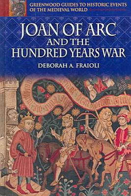 Joan of Arc and the Hundred Years War PDF