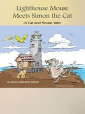 Lighthouse Mouse Meets Simon the Cat
