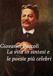 Giovanni Pascoli: vita in sintesi e poesie