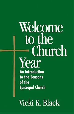 Welcome to the Church Year PDF