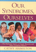 Our Syndromes  Ourselves