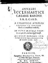 Annales ecclesiastici Caesaris Baronii. etc