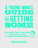 A Young Man s Guide to Getting Some PDF