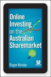 Online Investing on the Australian Sharemarket: Edition 4