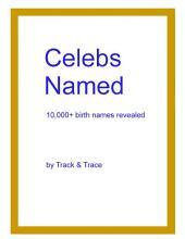 Celebs Named: 10,000+ Celebrities' birth name