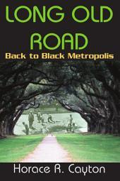 Long Old Road: Back to Black Metropolis