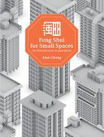 Feng Shui for Small Spaces: An Introduction to Geomancy