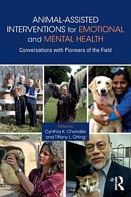 Animal Assisted Interventions for Emotional and Mental Health PDF