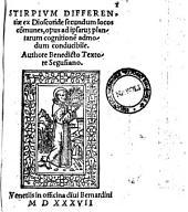 Stirpium differentiae ex Dioscoride secundum locos communes, opus ad ipsarum plantarum cognitionem admodum conducibile. Authore Benedicto Textore Segusiano