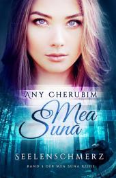 Mea Suna - Seelenschmerz