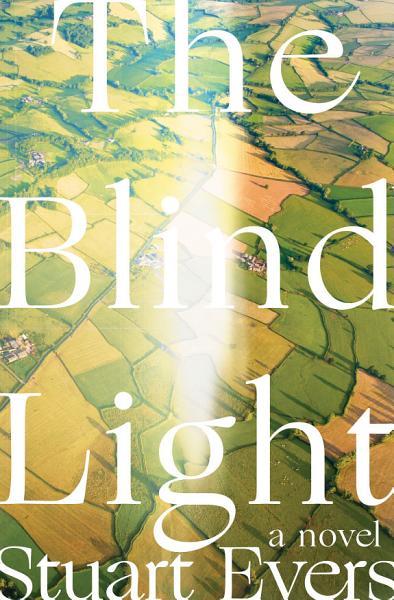 Download The Blind Light  A Novel Book