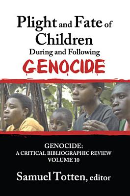Plight and Fate of Children During and Following Genocide PDF