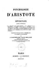 Psychologie d'Aristote opuscules traduits en français pour la première fois et accompagnés de notes perpetuelles par J. Barthelemy Saint-Hilaire