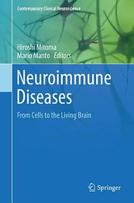 Neuroimmune Diseases