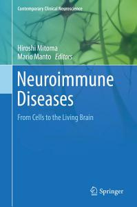Neuroimmune Diseases