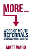 More     Word of Mouth Referrals  Lifelong Customers   Raving Fans PDF