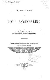 A Treatise on Civil Engineering