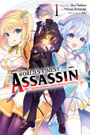 The World s Finest Assassin Gets Reincarnated in Another World As an Aristocrat  Vol  1  manga