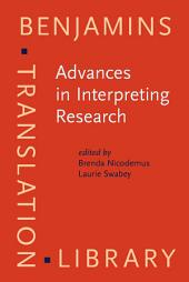 Advances in Interpreting Research: Inquiry in action