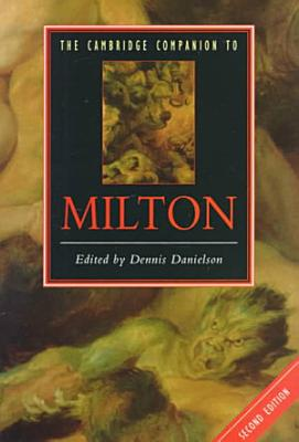 The Cambridge Companion to Milton PDF