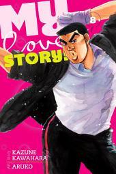 My Love Story!!: Volume 8