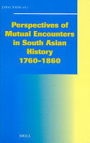 Perspectives of Mutual Encounters in South Asian History