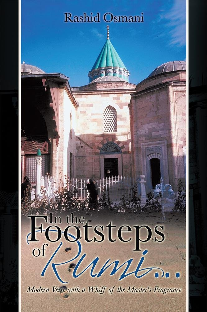 In the Footsteps of Rumi...