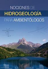 Nociones de hidrogeología para ambientólogos