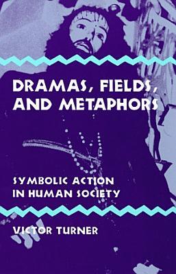 Dramas  Fields  and Metaphors PDF