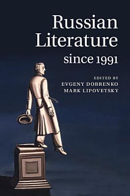 Russian Literature since 1991 PDF