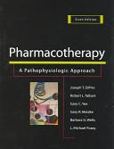 Pharmacotherapy A Pathophysiologic Approach PDF