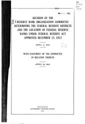 Decision of the Reserve Bank Organization Committee Determining the Federal Reserve Districts and the Location of Federal Reserve Banks