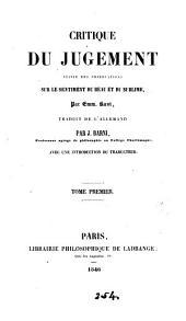 Critique du jugement, suivie des Observations sur le sentiment du beau et du sublime, tr. par J. Barni: Volume2