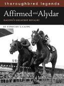Affirmed and Alydar