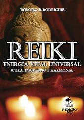 Reiki Energia Vital Universal (Cura, Equilíbrio E Harmonia)