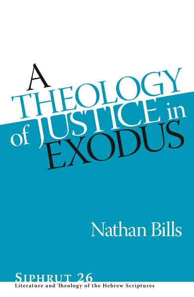 A Theology of Justice in Exodus